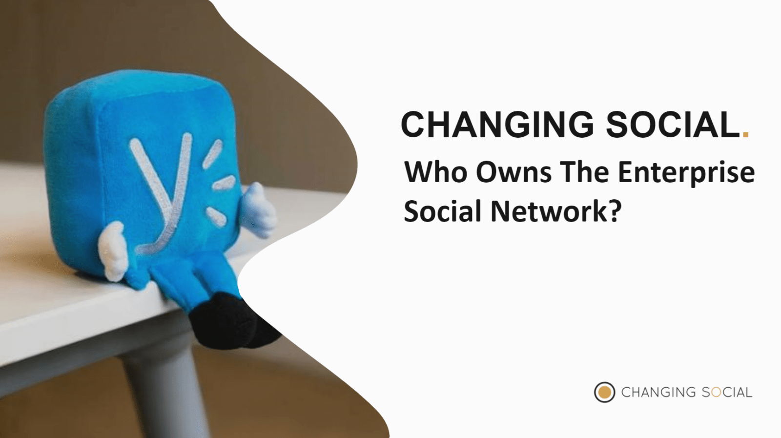 Changing Social
